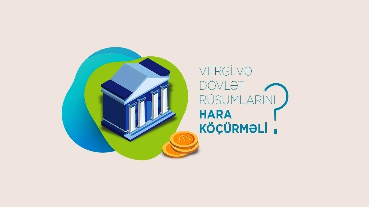 Dövlət və vergi rüsumları hara köçürülməli?